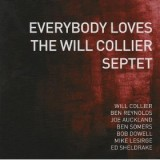 Everybody Loves The Will Collier Septet
